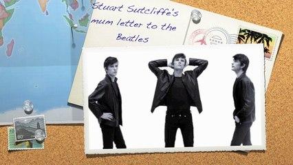 Stuart Sutcliffe's mum letter to the Beatles