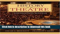 Ebook History of the Theatre, Foundation Edition Free Online