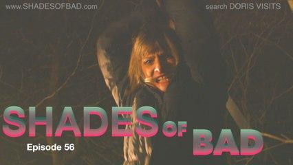 Doris Shades Of Bad - 56 - The Woods