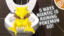 5 Ways Niantic Is Ruining Pokemon Go!
