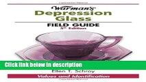 Ebook Warman s Depression Glass Field Guide (Warman s Field Guides Depression Glass: Values