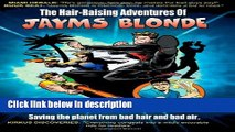 Books The Hair-Raising Adventures of Jayms Blonde: Project Popcorn (Volume 1) Full Online