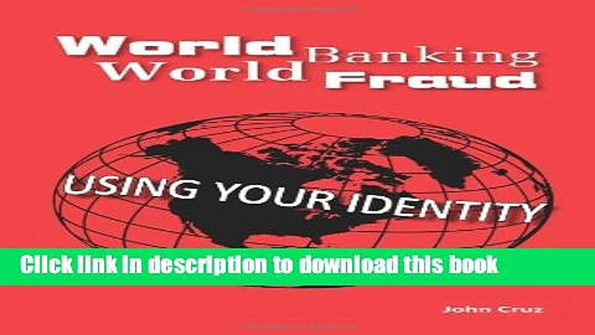 Ebook World Banking World Fraud: Using Your Identity Full Online