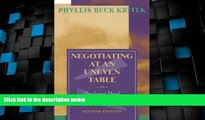 READ FREE FULL  Negotiating at an Uneven Table: Developing Moral Courage in Resolving Our