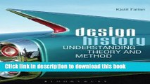 [Read PDF] Design History: Understanding Theory and Method Ebook Online