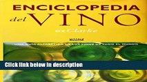 Ebook Enciclopedia del Vino: Una Guia Alfabetica De Los Vinos De Todo El Mundo (Spanish Edition)