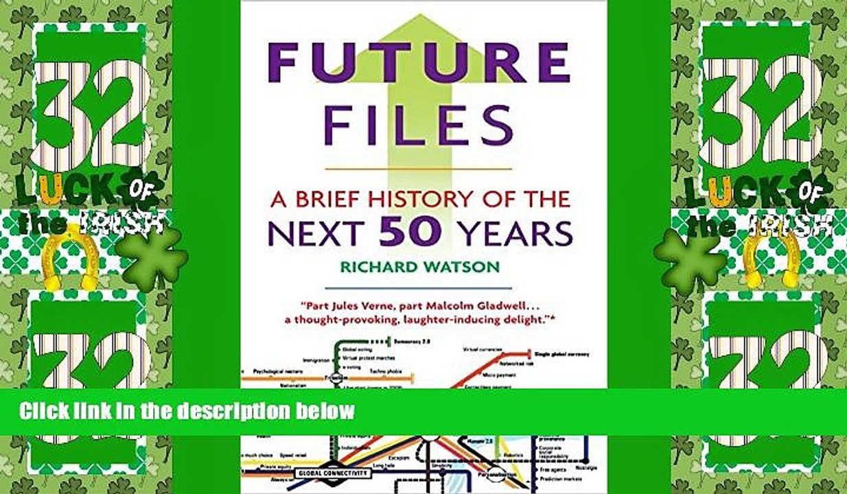 Future Files A Brief History of the Next 50 Years