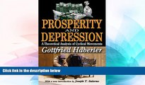 Must Have  Prosperity and Depression: A Theoretical Analysis of Cyclical Movements  READ Ebook