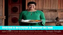 Books Vegan Indian Cooking: 140 Simple and Healthy Vegan Recipes Full Online