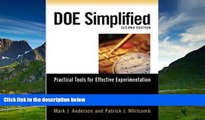 Must Have  DOE Simplified: Practical Tools for Effective Experimentation, Second Edition