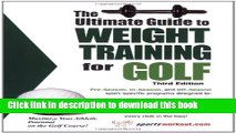 Books The Ultimate Guide to Weight Training for Golf (Ultimate Guide to Weight Training for Sports