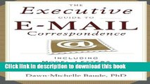 Books The Executive Guide to E-mail Correspondence: Including Model Letters for Every Situation
