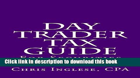 Books Day Trader Tax Guide: For Securities Traders Full Online