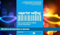 READ THE NEW BOOK Smarter Selling: How to grow sales by building trusted relationships (2nd