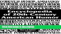 Books Encyclopedia of 20th-Century American Humor: Full Online