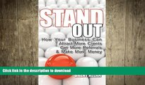 FAVORIT BOOK Stand Out: How Your Business Can Attract More Clients, Get More Referrals, and Make