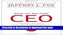 [Read PDF] How to Become CEO: The Rules for Rising to the Top of Any Organization Download Free
