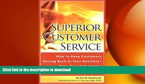 FAVORIT BOOK Superior Customer Service: How to Keep Customers Racing Back To Your Business--Time