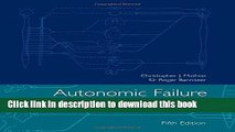 Ebook Autonomic Failure: A Textbook of Clinical Disorders of the Autonomic Nervous System Free