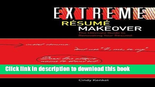 [Read PDF] Extreme Resume Makeover: The Ultimate Guide to Renovating Your Resume Download Free