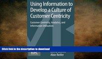 FAVORIT BOOK Using Information to Develop a Culture of Customer Centricity: Customer Centricity,