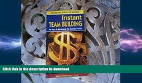 FAVORIT BOOK Instant Team Building: The Keys to Multiplying Your Business Profits: Getting the