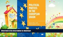 FREE PDF  Political Parties in the European Union (The European Union Series)  BOOK ONLINE