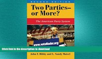 READ book  Two Parties--or More?: The American Party System, Second Edition (Dilemmas in American