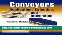Books Conveyors: Application, Selection, and Integration Free Online