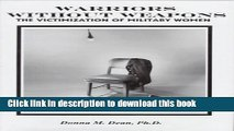 [PDF] Warriors Without Weapons: The Victimization of Military Women Read Full Ebook