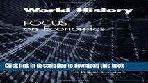 [PDF] World history  Focus on economics (Focus) (Focus on Economics) (Focus on Economics) Free