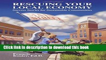 Books Rescuing Your Local Economy: Success Stories for Sustainable Communities Free Download