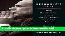 Ebook Bernanke s Test: Ben Bernanke, Alan Greenspan, and the Drama Of the Central Banker Full