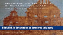 Books Becoming an Architect in Renaissance Italy: Art, Science, and the Career of Baldassarre