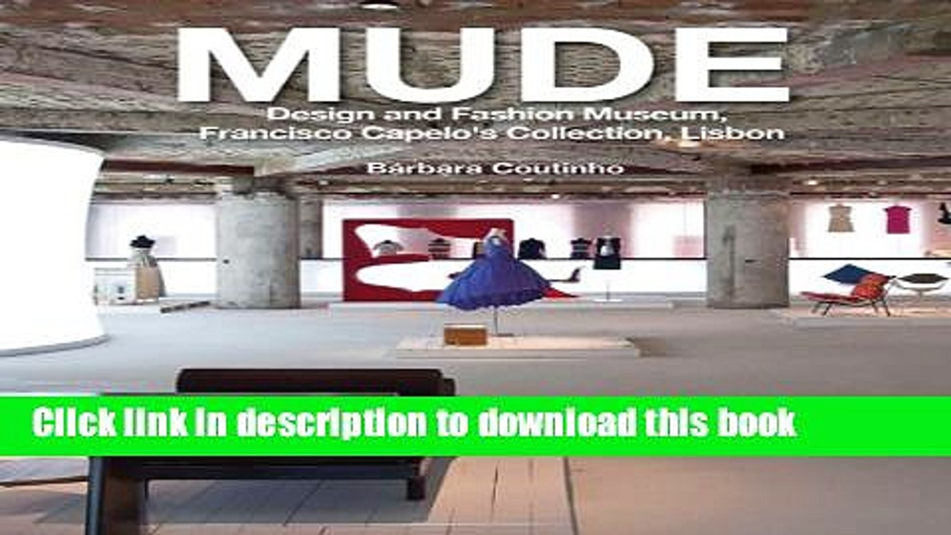 Ebook Mude Design And Fashion Museum Francisco Capelo S Collection Lisbon Free Online Video Dailymotion