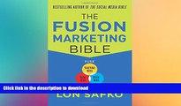 EBOOK ONLINE The Fusion Marketing Bible: Fuse Traditional Media, Social Media,   Digital Media to