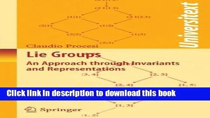 Lie Groups, An Approach through Invariants and Representations