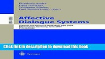 Books Affective Dialogue Systems: Tutorial and Research Workshop, ADS 2004, Kloster Irsee,