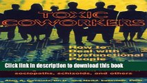 [PDF] Toxic Coworkers: How to Deal with Dysfunctional People on the Job  Read Online [PDF] Toxic