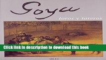 Books GOYA TOROS Y TOREROS Full Online