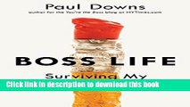 Ebook Boss Life: Surviving My Own Small Business Full Online
