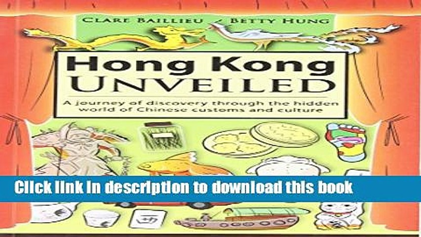 Ebook Hong Kong Unveiled: A Journey of Discovery Through the Hidden World of Chinese Customs and | Godialy.com