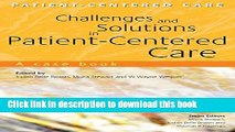 Books Challenges and Solutions in Patient-Centered Care: A Case Book (Patient-Centered Care