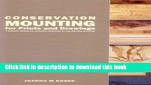 Ebook Conservation Mounting for Prints and Drawings Free Online