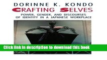 Books Crafting Selves: Power, Gender, and Discourses of Identity in a Japanese Workplace Full Online