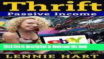 Ebook Thrift: Passive Income - 15 Thrift Shop Items, Re-Sold on eBay and Amazon for Massive