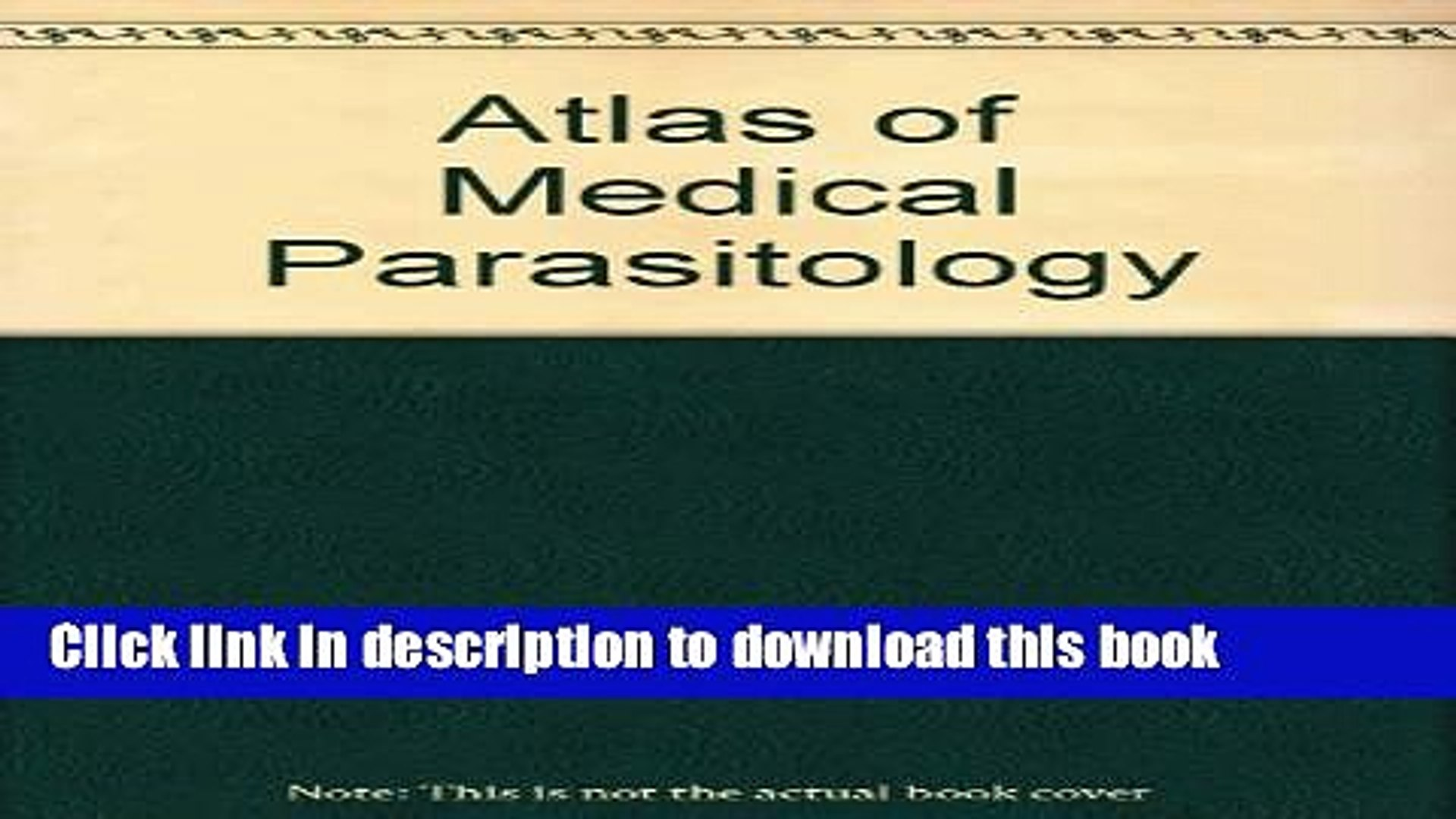 PDF Atlas of Medical Parasitology: An Atlas of Important Protozoa,  Helminths, and Anthropods,