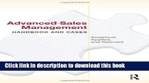 [Download] Advanced Sales Management Handbook and Cases: Analytical, Applied, and Relevant  Read