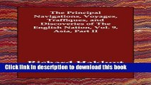 Books The Principal Navigations, Voyages, Traffiques, and Discoveries of the English Nation, Vol.