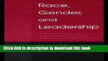Ebook Race, Gender, and Leadership: Re-envisioning Organizational Leadership From the Perspectives